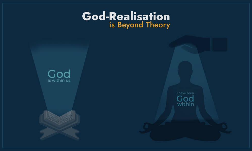 God-Realisation is Beyond Theory