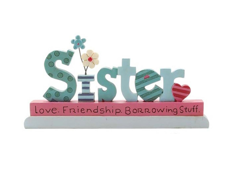 To My Sis… With Love!